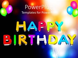 PowerPlugs: PowerPoint template with colorful  3D Happy birthday text with balloons