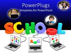 PowerPlugs: PowerPoint template with colorful 3D word school connected to three laptops with alphabets and numbers
