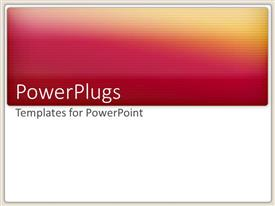 PowerPlugs: PowerPoint template with a colorful mixture of red yellow and pink in the background