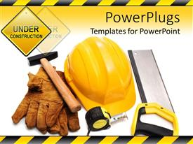 PowerPlugs: PowerPoint template with constructing tools with under construction sign yellow hardhat gloves hammer measuring tape and handsaw