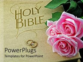 PowerPlugs: PowerPoint template with cream colored Holy Bible with two wedding rings and pink roses