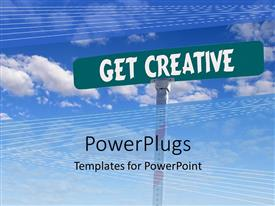 PowerPlugs: PowerPoint template with get Creative street sign with blue sky background