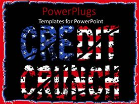 PowerPlugs: PowerPoint template with the credit crunch written in American flag font with blackish background
