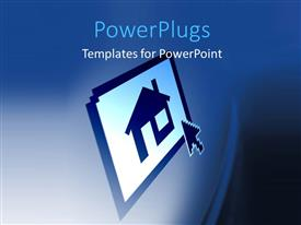 PowerPlugs: PowerPoint template with a cursor pointing towards house symbol on a monitor screen with abstract blue shades