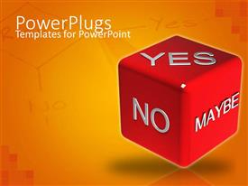 PowerPlugs: PowerPoint template with decision making metaphor with red die with yes, no, maybe words, orange yes no background