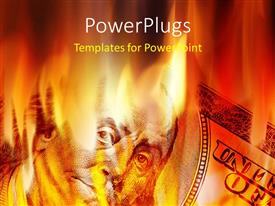 PowerPlugs: PowerPoint template with depiction of burning fire with close up of Benjamin Franklin on dollar bill