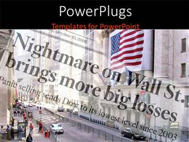 PowerPlugs: PowerPoint template with depiction of financial crisis with big losses and view of Wall street