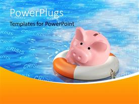 PowerPlugs: PowerPoint template with depiction of financial crisis with piggy bank on life saver