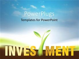 PowerPlugs: PowerPoint template with a depiction of greenery and the word investment with clouds in the background