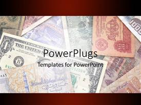 PowerPlugs: PowerPoint template with different world currency notes on display with wine edges