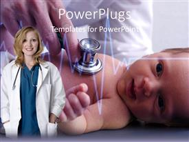 PowerPlugs: PowerPoint template with doctor examining a new born baby with a stethoscope