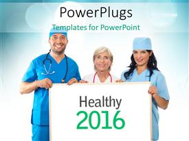 PowerPlugs: PowerPoint template with doctors and Nurses holding Healthy 2016 message and blurred blue bokeh effect in the background