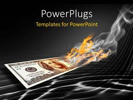 PowerPoint template displaying a dollar note being burnt with grayish background