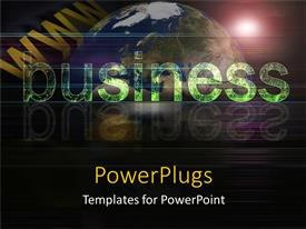 PowerPlugs: PowerPoint template with an earth globe with a text that spells out the word ' business'