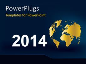 PowerPlugs: PowerPoint template with an earth globe with a text that spells out the word '2014 '