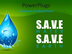 PowerPlugs: PowerPoint template with earth in water drop showing save water save earth concept