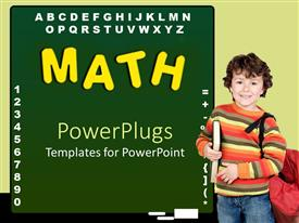 PowerPlugs: PowerPoint template with education theme with green chalkboard and math word written with yellow letters, alphabet and numbers and a boy pupil holding a book and a schoolbag