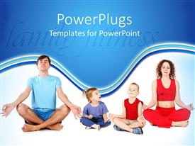 PowerPlugs: PowerPoint template with a family sitting in yoga position