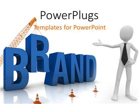 PowerPlugs: PowerPoint template with a figure pointing toward a crane putting the word brand down