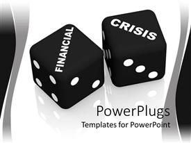 PowerPoint template displaying financial crisis theme with black and white dice, risk