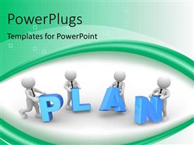 PowerPoint template displaying four 3D men working together on a PLAN on green and white background