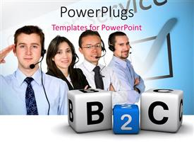 PowerPlugs: PowerPoint template with four customer care agents with alphabet blocks forming a 'B2C' text