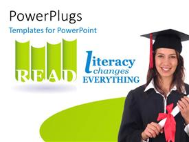 PowerPlugs: PowerPoint template with girl in convocation dress up with depiction 'literacy changes everything' and white color