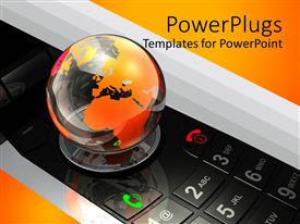 PowerPoint template displaying glass globe with orange continents on top of mobile phone keypad