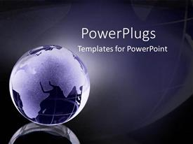 PowerPlugs: PowerPoint template with a glass globe of the world and continents glowing as a metaphor on blue and black background