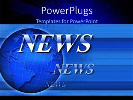 PowerPlugs: PowerPoint template with global network depiction with text NEWS on blue earth globe
