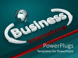 PowerPoint template displaying a globe along with business international written in front
