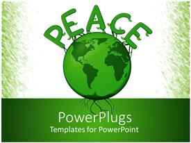PowerPlugs: PowerPoint template with the globe in green color with the word peace on top of it