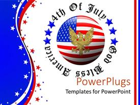 PowerPlugs: PowerPoint template with gold eagle with wings spread on American flag sphere surrounded by 4th of July God Bless America