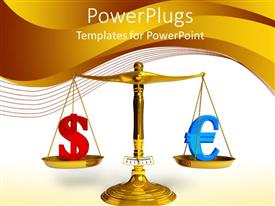 PowerPoint template displaying gold plated balancing scales weighing value of dollar against euro