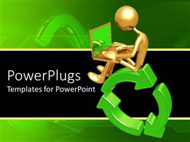 PowerPlugs: PowerPoint template with gold plated man sits and operates laptop on green recycle symbol
