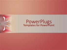 PowerPlugs: PowerPoint template with gradient background of rose color with gray band on middle