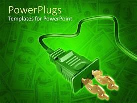 PowerPoint template displaying green 3D electrical plug cord with golden dollar signs at the plug end on dollar bills with green background