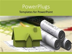 PowerPlugs: PowerPoint template with green 3D rendering of house sitting of architectural designs with pen and calculator