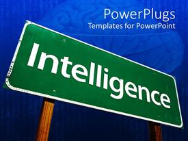 PowerPlugs: PowerPoint template with green colored sign board with intelligence text in white