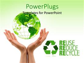 PowerPlugs: PowerPoint template with green earth above woman hands with Reuse, Reduce and Recycle keywords and white color