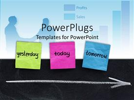 PowerPlugs: PowerPoint template with green pink blue sticky notes with yesterday today tomorrow and arrow showing the time flow