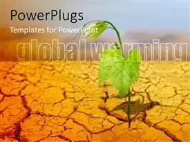 PowerPlugs: PowerPoint template with green plant on background of cracked soil with Global Warming keyword