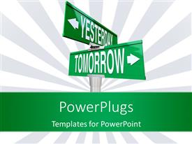 PowerPlugs: PowerPoint template with green street sign with directions to YESTERDAY and TOMORROW
