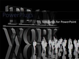 PowerPlugs: PowerPoint template with group of business men in suits next to big TEAMWORK sign