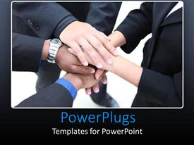 PowerPlugs: PowerPoint template with a group of professionals with their hands together