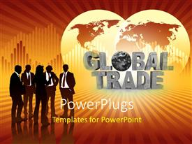 PowerPoint template displaying group of silhouettes in front of world map and words global trade