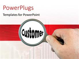 PowerPlugs: PowerPoint template with hand-held magnifying glass over the word Customer with graph