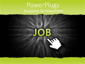 PowerPoint template displaying a hand clicking on the job option with dark background