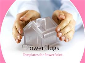 PowerPlugs: PowerPoint template with hands covering a glass model home with pink color