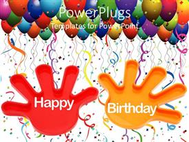 PowerPlugs: PowerPoint template with hands with the words Happy Birthday and birthday balloons